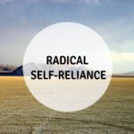 Learning Radical-Self Reliance
